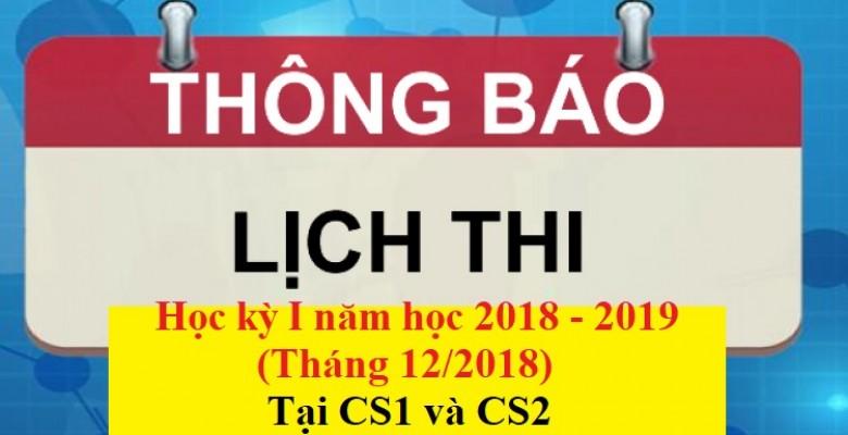Lịch thi kết thúc học phần các lớp ĐH hệ chính quy - HKI (2018-2019): Tháng 12/2018 tại 2 cơ sở